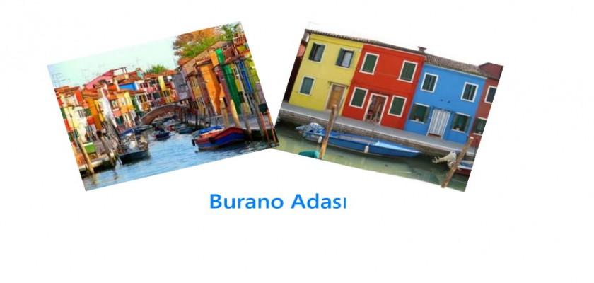 Dantel Gibi Bir Tatil Yeri, Burano Adası