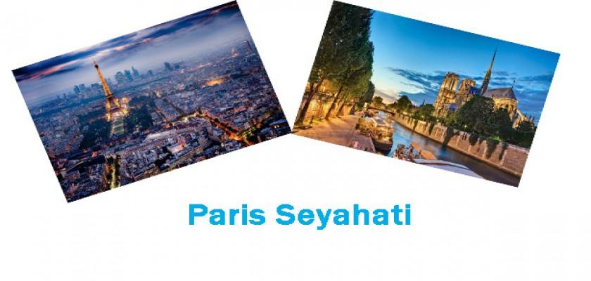 Paris Hakkında Bilmeniz Gerekenler
