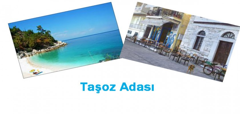 Taşoz Adası'nda Hafta Sonu Tatili